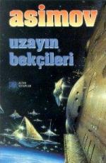 Uzayın Bekçileri - Isaac Asimov E-Kitap İndir