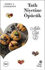 Aşkın Tadı 2 - Poppy J. Anderson E-Kitap İndir
