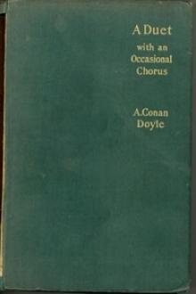 A Duet (with an occasional chorus) by Arthur Conan Doyle