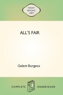 All's Fair by Gelett Burgess
