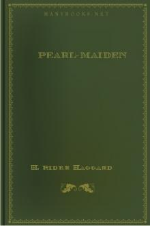 Pearl-Maiden by H. Rider Haggard