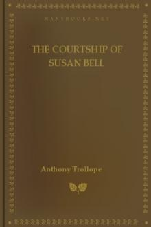 The Courtship of Susan Bell by Anthony Trollope