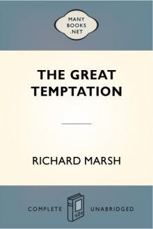 The Great Temptation by Richard Marsh