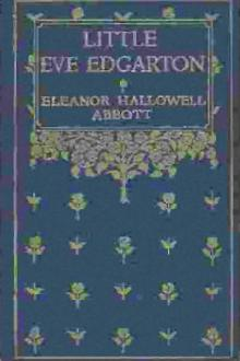 Little Eve Edgarton by Eleanor Hallowell Abbott