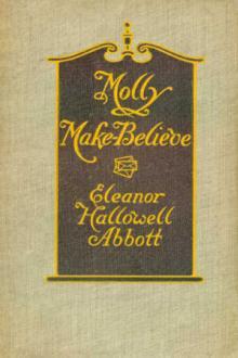 Molly Make-Believe by Eleanor Hallowell Abbott