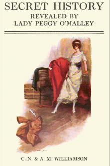 Secret History by Alice Muriel Williamson, Charles Norris Williamson