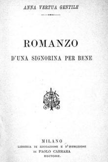 Romanzo d'una signorina per bene by Anna Vertua Gentile