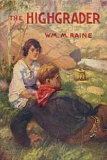 The Highgrader by William MacLeod Raine