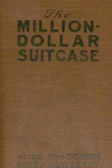 The Million-Dollar Suitcase by Alice MacGowan, Perry Newberry