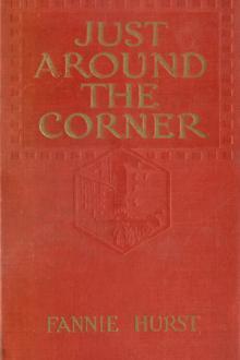 Just Around the Corner by Fannie Hurst
