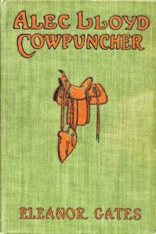 Alec Lloyd, Cowpuncher by Eleanor Gates