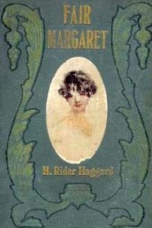 Fair Margaret by H. Rider Haggard