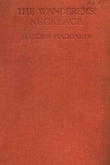 The Wanderer's Necklace by H. Rider Haggard