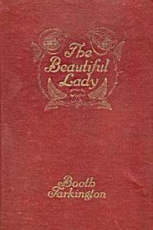 The Beautiful Lady by Booth Tarkington