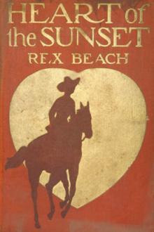 Heart of the Sunset by Rex Beach