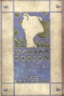 Zuleika Dobson by Sir Beerbohm Max