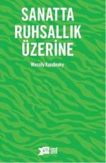 Sanatta Ruhsallık Üzerine - Wassily Kandinsky E-Kitap İndir