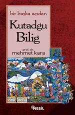 Bir Başka Açıdan Kutadgu Bilig - Mehmet Kara E-Kitap İndir
