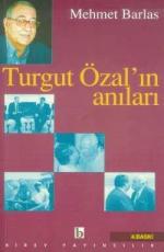 Turgut Özal'ın Anıları - Mehmet Barlas E-Kitap İndir