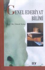 Genel Edebiyat Bilimi - Gürsel Aytaç E-Kitap İndir