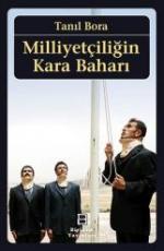 Milliyetçiliğin Kara Baharı - Tanıl Bora E-Kitap İndir