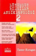 Lüzumsuz Bilgiler Ansiklopedisi 2 - Tamer Korugan E-Kitap İndir