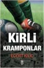 Kirli Kramponlar - Ecevit Kılıç E-Kitap İndir