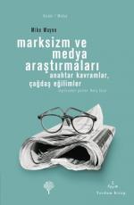 Marksizm ve Medya Araştırmaları - Mike Wayne E-Kitap İndir