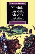 Kürtlük, Türklük, Alevilik - Martin Van Bruinessen E-Kitap İndir