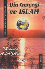 Din Gerçeği ve İslam - Mehmet Alagaş E-Kitap İndir