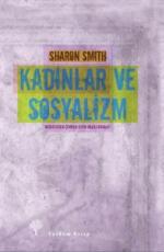 Kadınlar ve Sosyalizm - Sharon Smith E-Kitap İndir