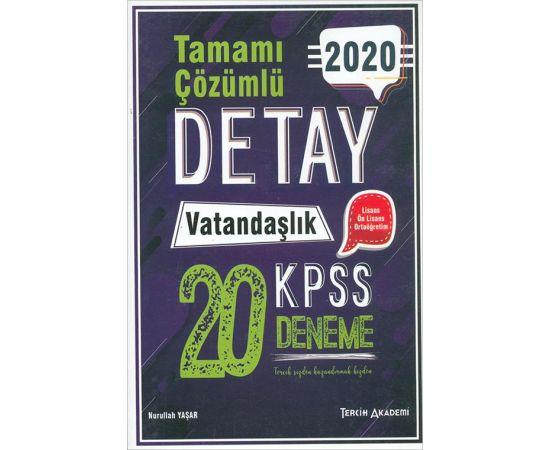 2020 KPSS Detay Vatandaşlık Çözümlü 20 Deneme Tercih Akademi Yayınları