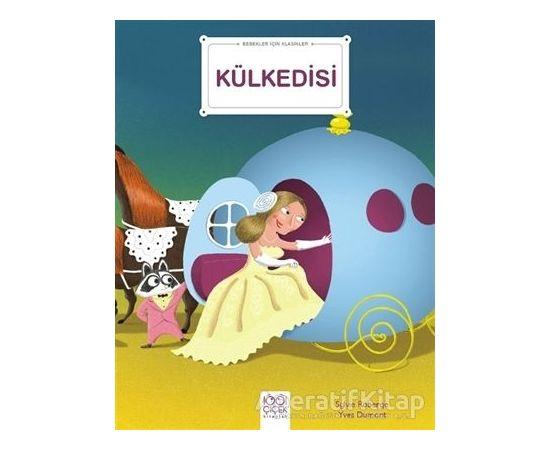 Külkedisi - Bebekler İçin Klasikler - Sylvie Roberge - 1001 Çiçek Kitaplar