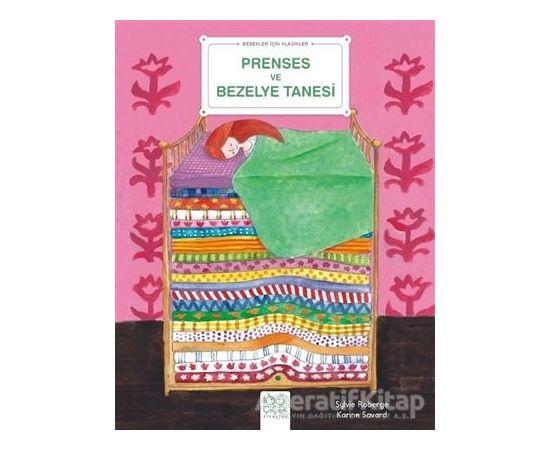 Prenses ve Bezelye Tanesi - Bebekler İçin Klasikler - Princesse Pois - 1001 Çiçek Kitaplar