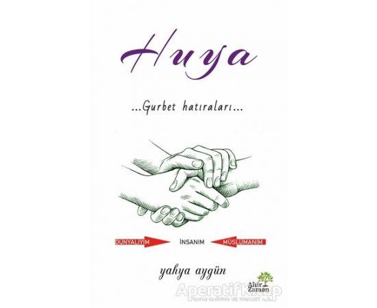 Huya - Yahya Aygün - Ahir Zaman