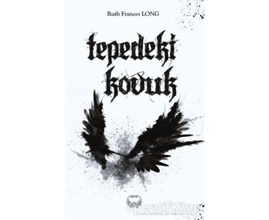 Tepedeki Kovuk - Ruth Frances Long - Agapi Yayınları