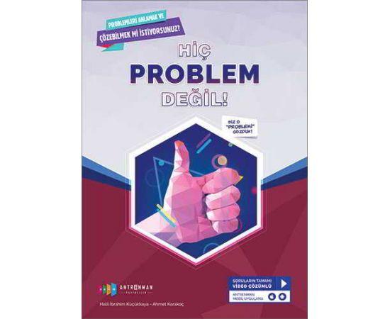 Hiç Problem Değil Problemleri Anlama Çözme Antrenman Yayıncılık