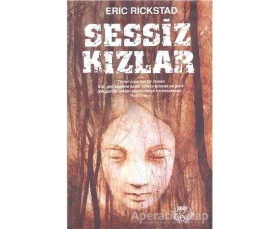 Sessiz Kızlar - Eric Rickstad - Agapi Yayınları