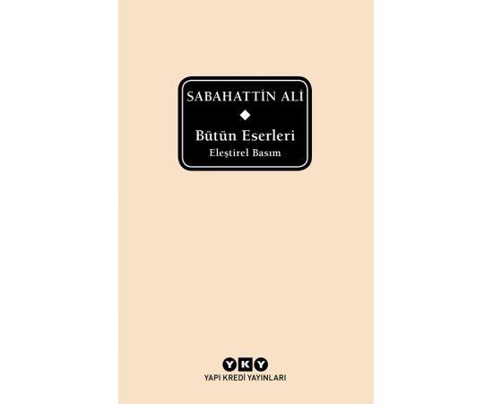 Sabahattin Ali - Bütün Eserleri - Sabahattin Ali - Yapı Kredi Yayınları