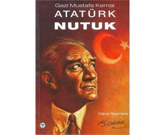 Nutuk - Gazi Mustafa Kemal Atatürk - Mutlu Yayıncılık
