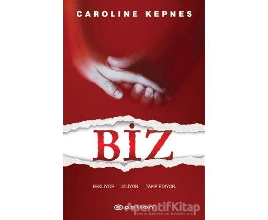 Biz - Caroline Kepnes - Epsilon Yayınevi