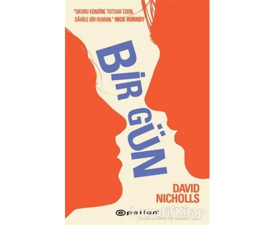 Bir Gün - David Nicholls - Epsilon Yayınevi