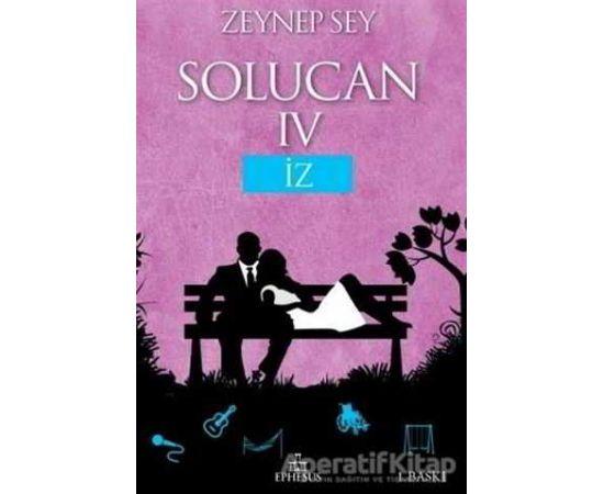 Solucan 4: İz - Zeynep Sey - Ephesus Yayınları