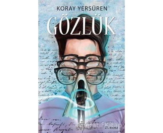 Gözlük - Koray Yersüren - Ephesus Yayınları