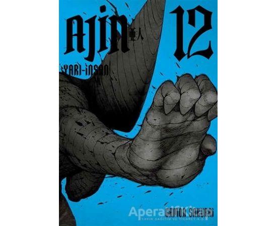 Ajin - Yarı İnsan 12. Cilt - Gamon Sakurai - Gerekli Şeyler Yayıncılık
