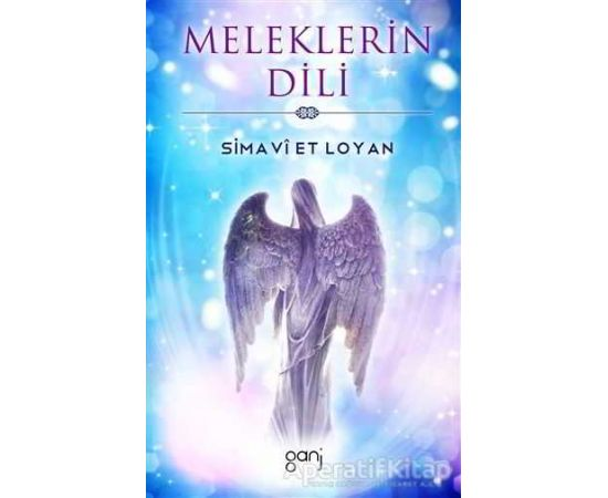 Meleklerin Dili - Simavi Et Loyan - Ganj Kitap