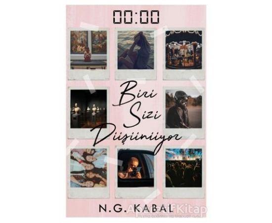 00:00 Biri Sizi Düşünüyor (Ciltli) - N. G. Kabal - Ephesus Yayınları