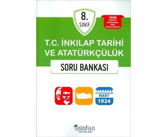 Asistan 8.Sınıf T.C. İnkılap Tarihi ve Atatürkçülük Soru Bankası