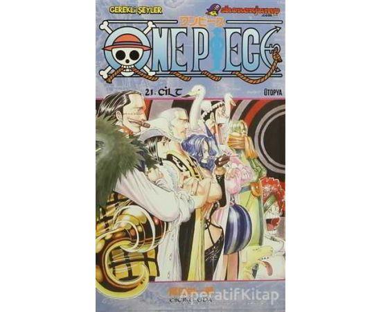 One Piece 21. Cilt - Eiiçiro Oda - Gerekli Şeyler Yayıncılık