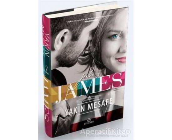 Yakın Mesafe - Julie James - Ephesus Yayınları
